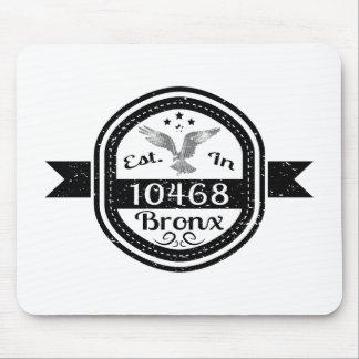 Hergestellt in 10468 Bronx Mousepad