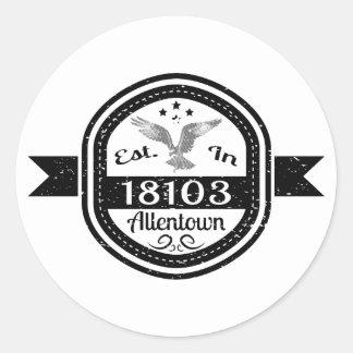 Hergestellt in 18103 Allentown Runder Aufkleber