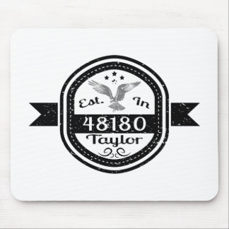 Hergestellt in 48180 Taylor Mousepad