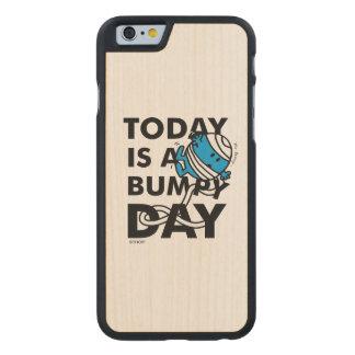 Herr Bump | ist heute ein holperiger Tag Carved® iPhone 6 Hülle Ahorn