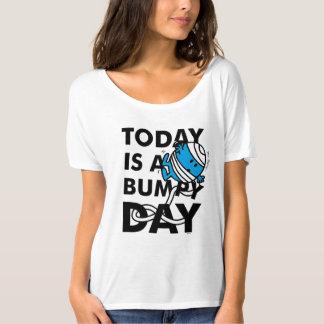 Herr Bump | ist heute ein holperiger Tag T-Shirt