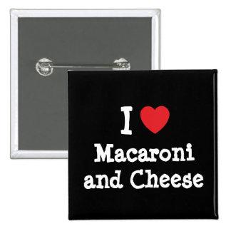 Herz I (Liebe) Makkaroni und Käse Quadratischer Button 5,1 Cm