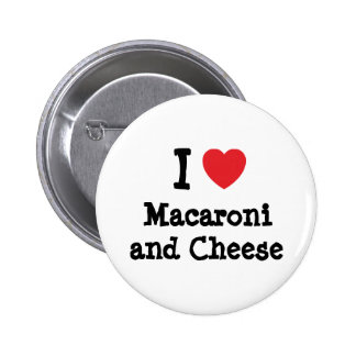 Herz I (Liebe) Makkaroni und Käse Runder Button 5,7 Cm