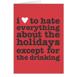 Herz I, zum von Feiertagen zu hassen Grußkarte