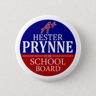 Hester Prynne für Schulbehörde-Knopf Runder Button 5,7 Cm