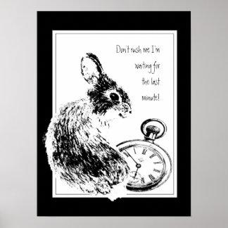 Hetzen Sie mich nicht, letzten, immer späten Kanin Poster