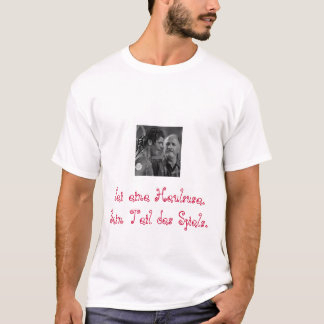 Heulsuse, Sei eine Heulsuse. Sein Teil DESSpiels. T-Shirt