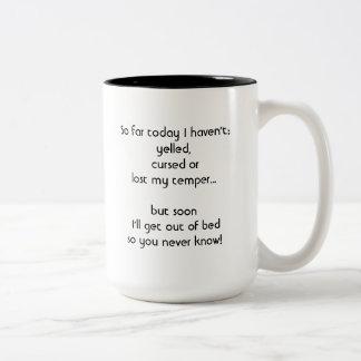"""""""Heute… """"Tasse Zweifarbige Tasse"""