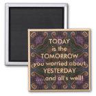 Heutiger Tag ist der Morgen-Sprichwort Quadratischer Magnet