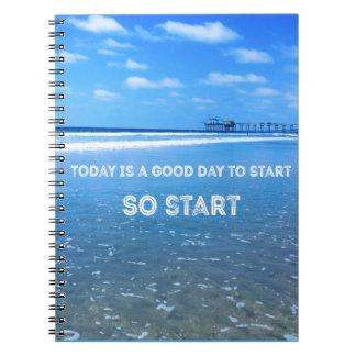 Heutiger Tag ist ein guter Tag, zum (also Anfang) Spiral Notizblock