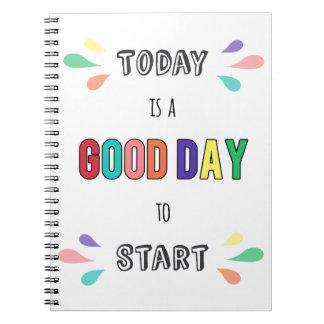 Heutiger Tag ist ein guter Tag, zum des Spiral Notizblock