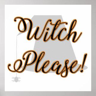 Hexe bitte lustiges Halloween mit Hut Poster