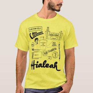 Hialeah Leben T-Shirt