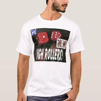 High Roller-Team T-Shirt