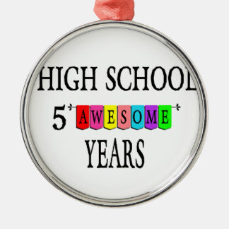Highschool 5 fantastisches Years.png Rundes Silberfarbenes Ornament