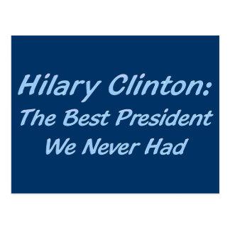 Hilary Clinton der beste Präsident, den wir nie Postkarte