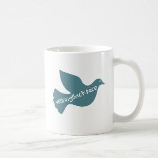 Hilfe wachsen die Bewegung zum #BringBackNice! Kaffeetasse