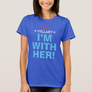 """Hillary 2016 """"ich bin MIT IHR!"""" Der T - Shirt der"""
