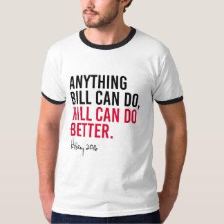 Hillary - alles kann Bill Hügel tun besser tun T-Shirt