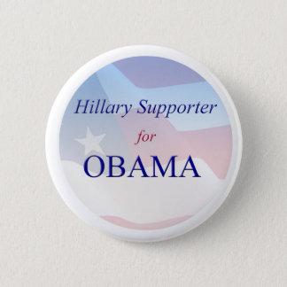 Hillary-Anhänger für Obama - Knopf Runder Button 5,7 Cm