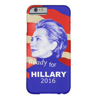 Hillary Clinton 2016 Barely There iPhone 6 Hülle