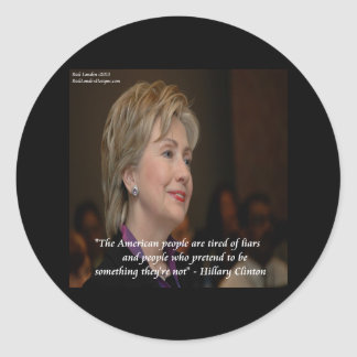 Hillary Clinton-Amerikaner sind müdes Zitat Runder Aufkleber