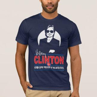 Hillary Clinton für Mutter-Flippin' Präsidenten T-Shirt