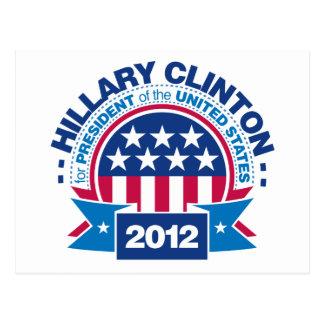 Hillary Clinton für Präsidenten 2012 Postkarte