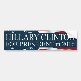 Hillary Clinton für Präsidenten 2016 Autoaufkleber
