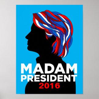 Hillary Clinton-gnädige Frau Präsident Plakat 2016