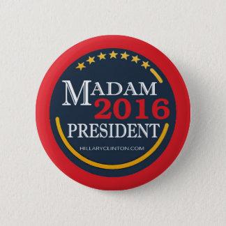 Hillary Clinton, gnädige Frau Präsident Runder Button 5,7 Cm