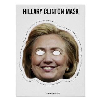 Hillary Clinton-Masken-Ausschnitt Poster