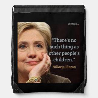 Hillary Clinton u. Kinderzitat-Rucksack Turnbeutel