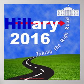 Hillary Clinton, welche die hohe Straße nimmt Poster