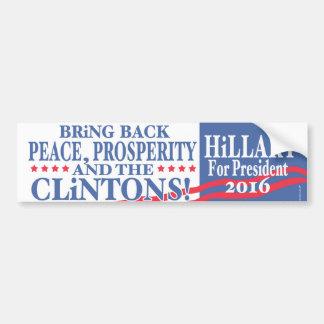 Hillary Clinton-Wohlstand 2016 Autoaufkleber