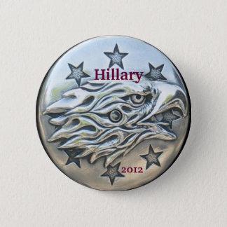Hillary für Präsidenten 2012, silbernes Eagle Runder Button 5,7 Cm