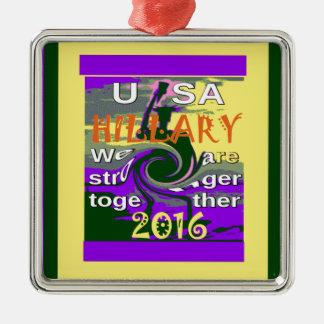 Hillary für USA Präsidenten We sind zusammen Silbernes Ornament