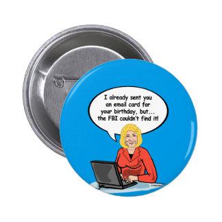 Hillary-Geburtstags-E-Mail-Karte - ich schickte Runder Button 5,7 Cm