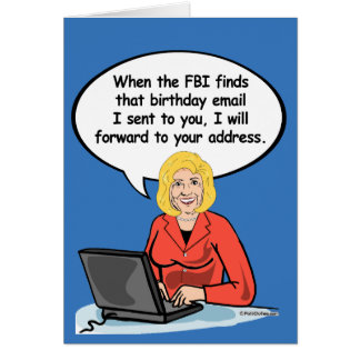 Hillary-Geburtstags-E-Mail-Karte - wenn der FBI m Karte