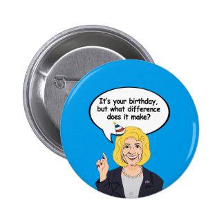 Hillary-Geburtstags-Karte - welcher Unterschied Runder Button 5,7 Cm