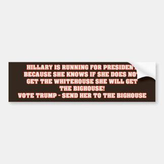 Hillarys Bighouse Autoaufkleber