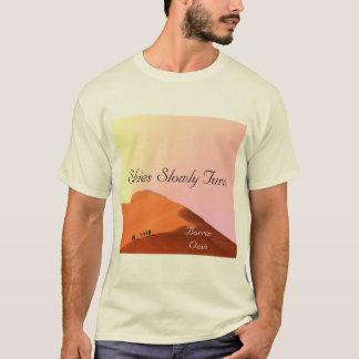 Himmel drehen langsam - unfruchtbare Oase T-Shirt