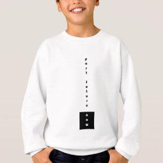 hinter Zukunft jetzt Sweatshirt