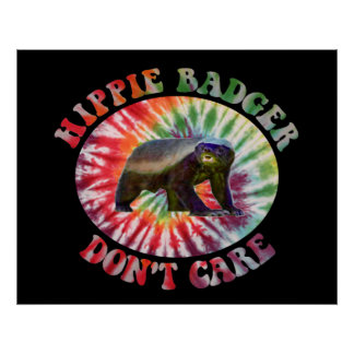 Hippie-Dachs interessieren sich nicht Plakat (mitt