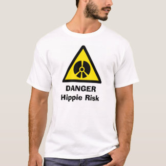 Hippie-Warnung T-Shirt