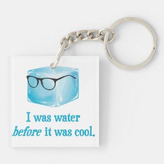 Hipster-Eis-Würfel war Wasser, bevor er cool war Beidseitiger Quadratischer Acryl Schlüsselanhänger
