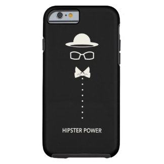 """Hipster-Power "" Tough iPhone 6 Hülle"