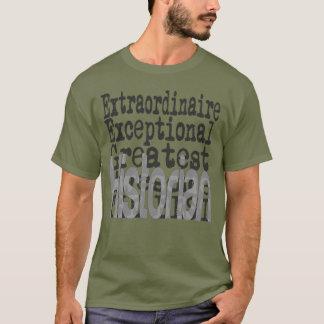 Historiker Extraordinaire T-Shirt