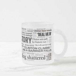 Historische Schlagzeilen-Tasse Hillary 2016 Matte Glastasse