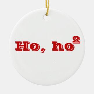 Ho, ho quadriert rundes keramik ornament